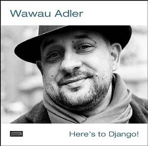 Wawau Adler Cover Here's to Django